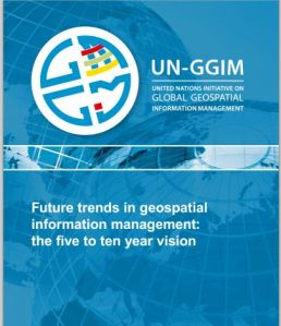 UN:  Future trends in geospatial information management