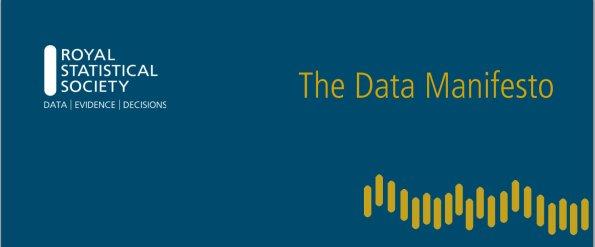 Royal Statistical Society Data Manifesto